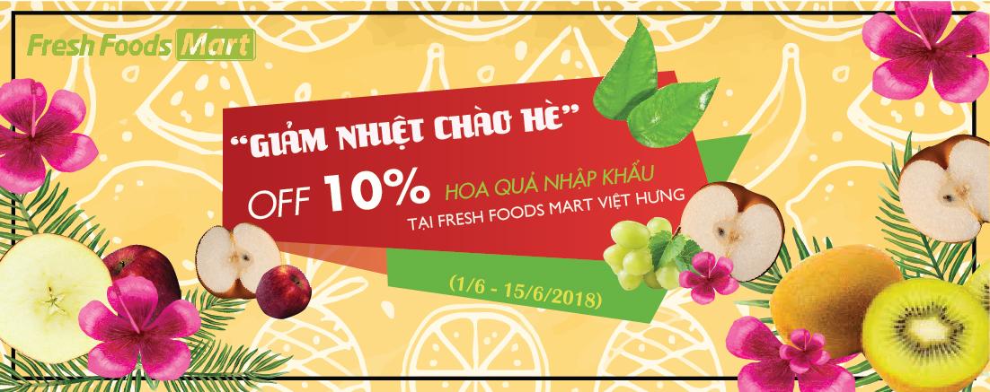 Bùng nổ chương trình: Giảm nhiệt chào hè: OFF 10% hoa quả nhập khẩu