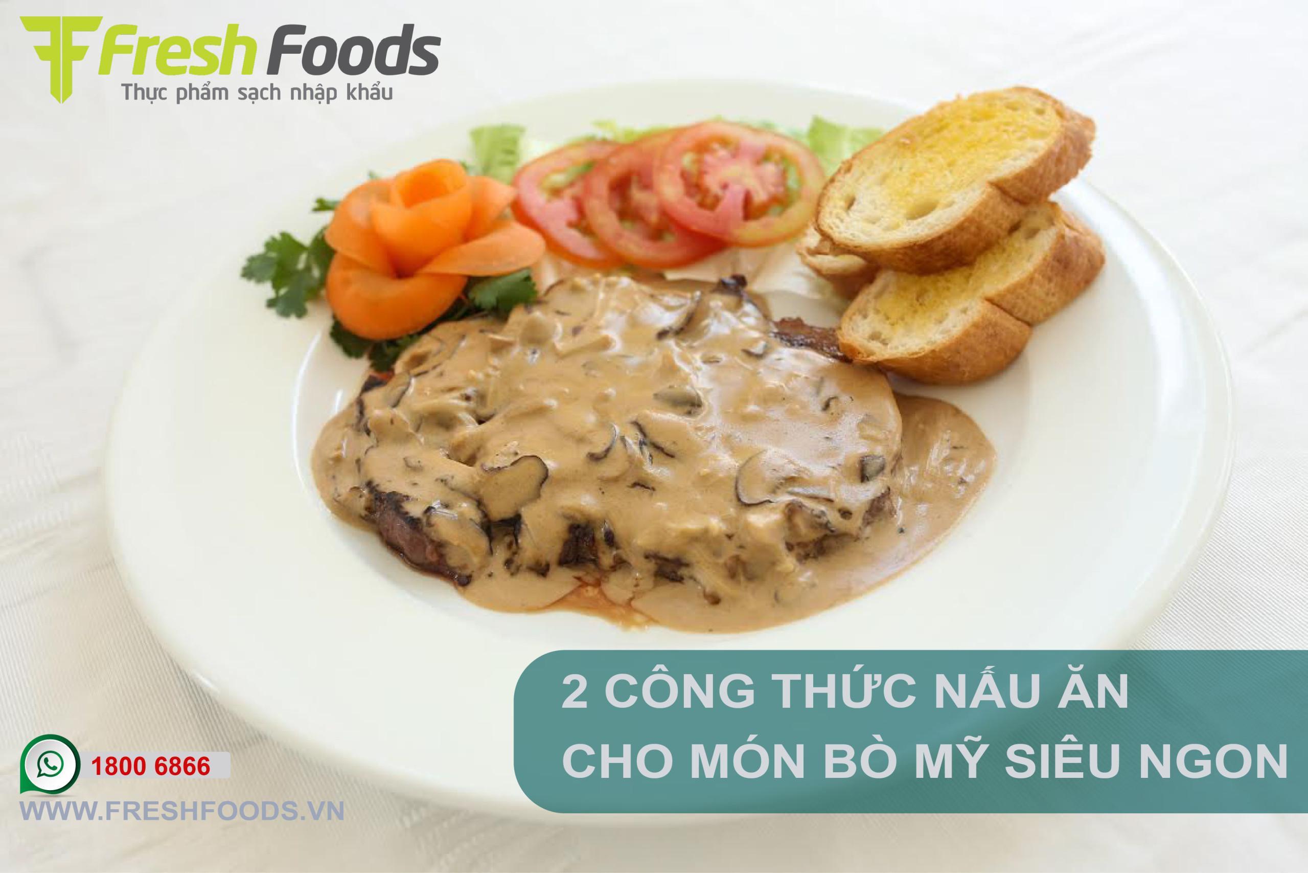 """2 CÔNG THỨC NẤU ĂN CHO MÓN BÒ MỸ """"SIÊU NGON"""""""