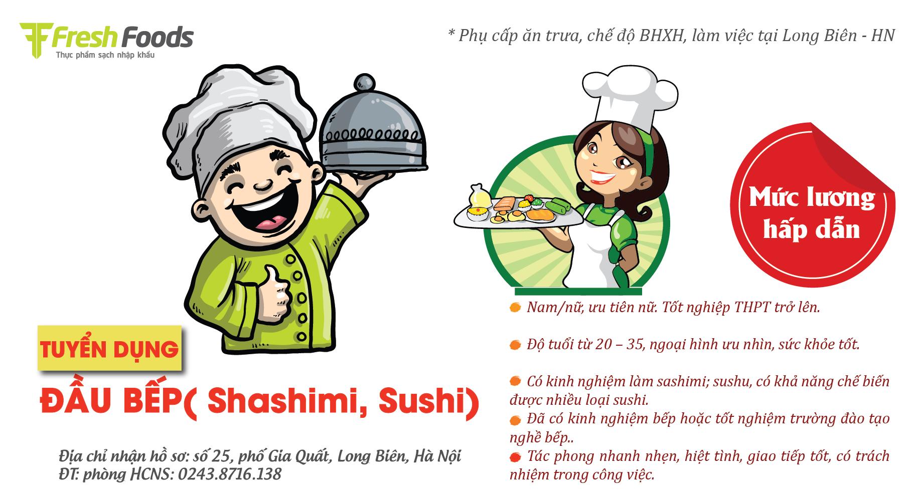 HÀ NỘI - LONG BIÊN: NHÂN VIÊN BẾP (làm sashimi; sushi...)